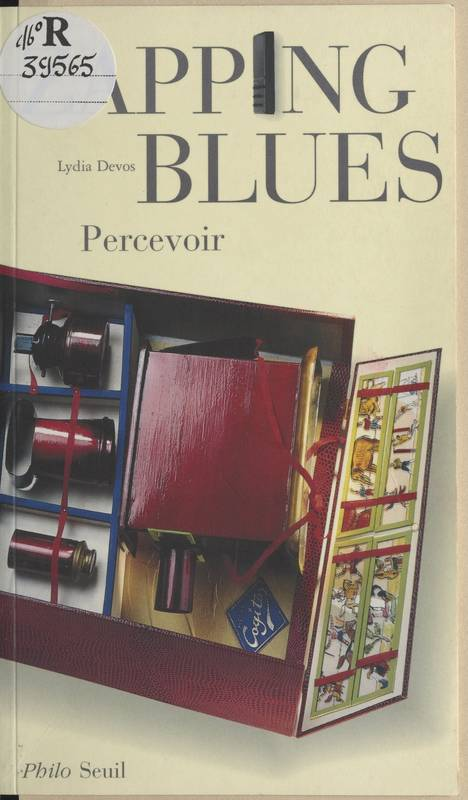 Zapping blues, percevoir, percevoir