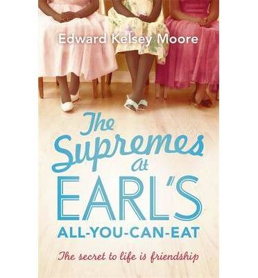 The Supremes at Earl's All-you-can-eat, The secret to life is friendship