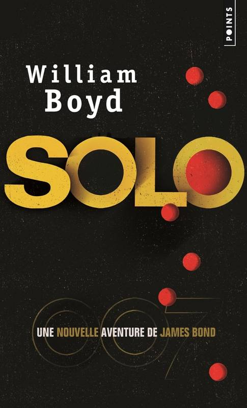 Solo , Une nouvelle aventure de James Bond
