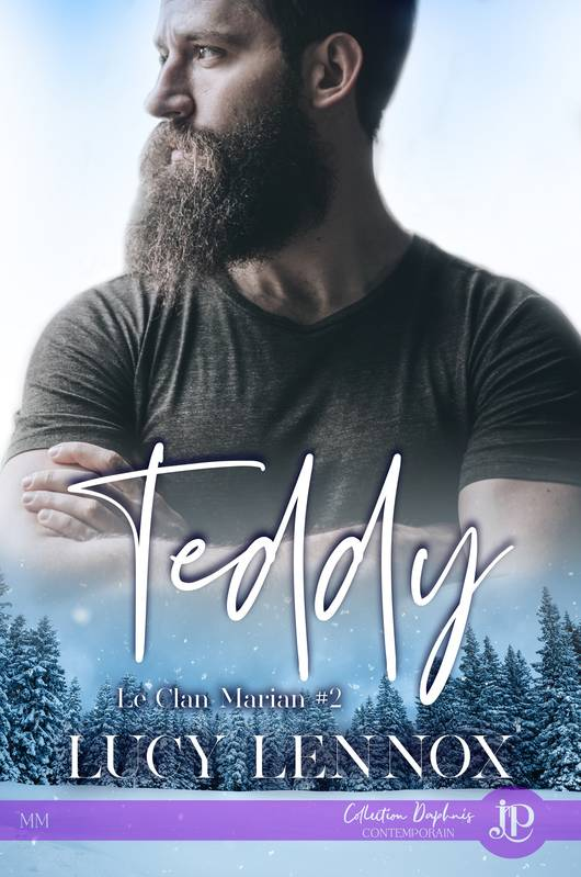Teddy, Le clan Marian #2