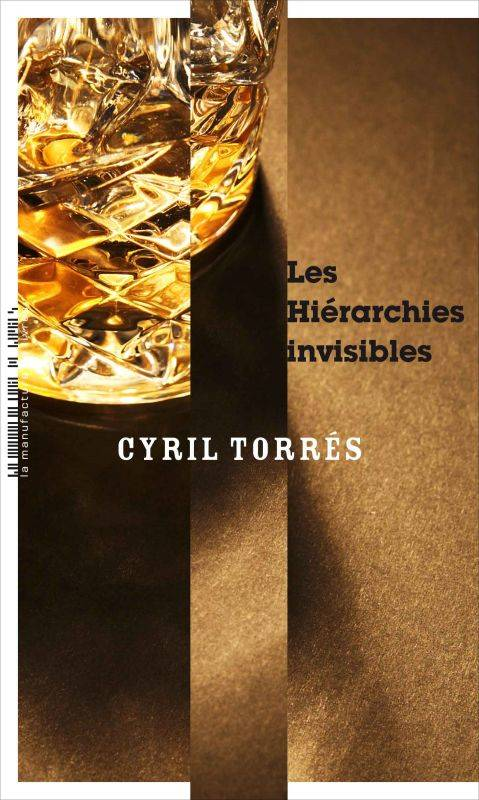 LES HIERARCHIES INVISIBLES