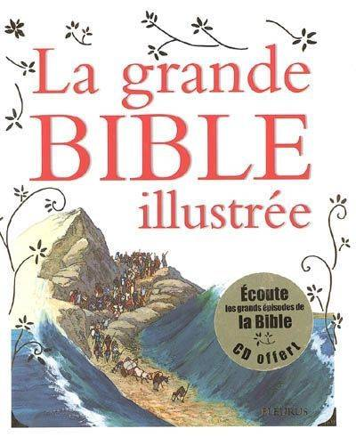 GRANDE BIBLE ILLUSTREE (LA) (+CD)