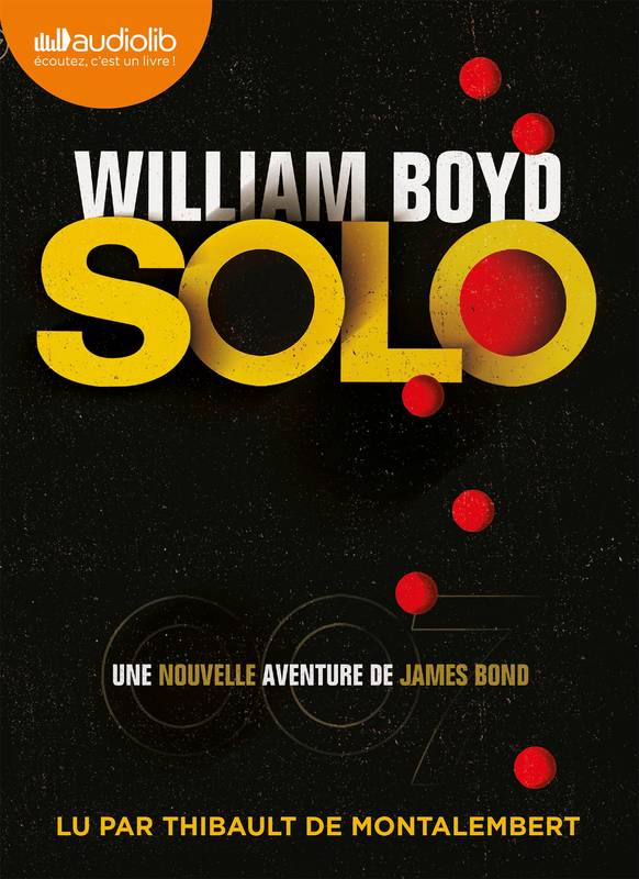 Solo - Une nouvelle aventure de James Bond, Livre audio 1CD MP3 - 634 Mo