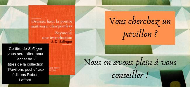 Focus sur la collection 'Pavillons' des éditions Robert Laffont