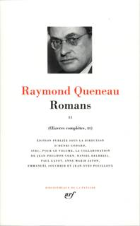 Oeuvres complètes / Raymond Queneau ., III, Romans, Œuvres complètes, II, III : Romans (Tome 2)