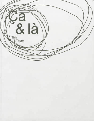 Ca & là / This & There