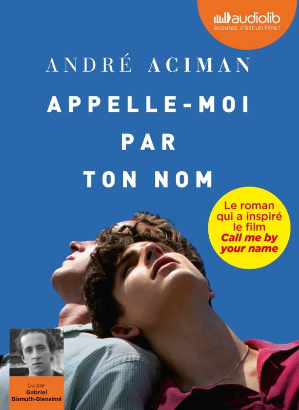 Appelle-moi par ton nom, Livre audio 1 CD MP3