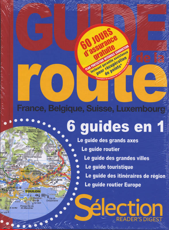 Guide de la route / France, Belgique, Suisse, Luxembourg : 6 guides en 1