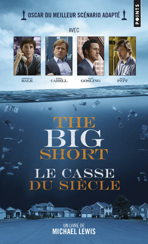 The Big Short  , le casse du siecle
