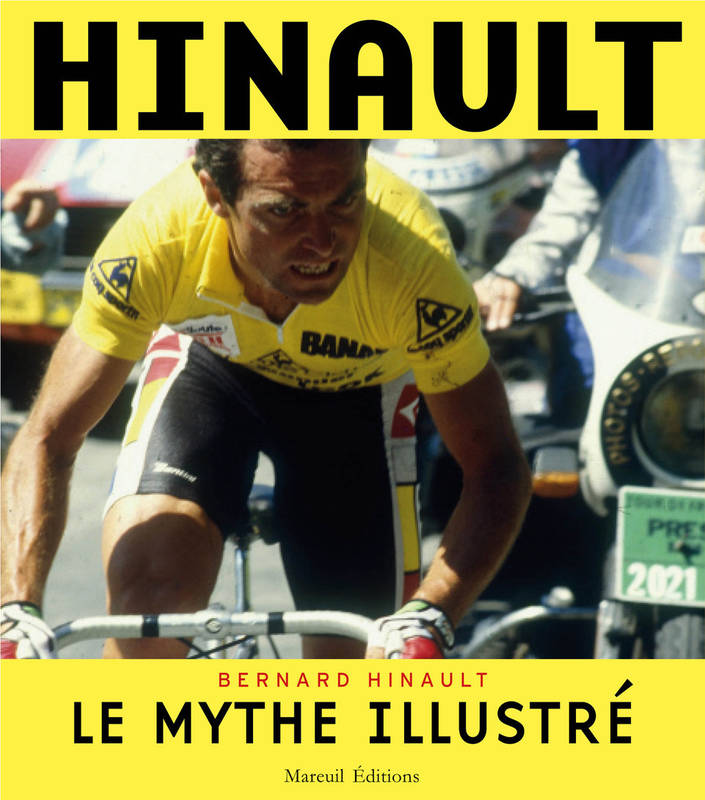 Hinault, le mythe illustré