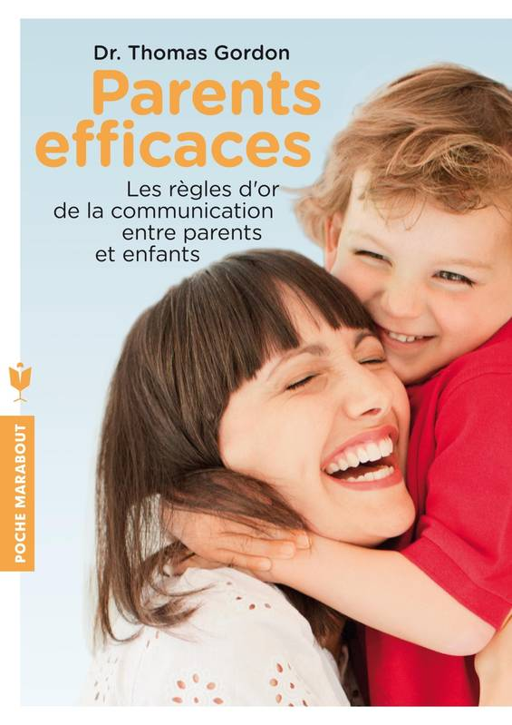 Parents efficaces, Les règles d'or de la communication entre parents et enfants