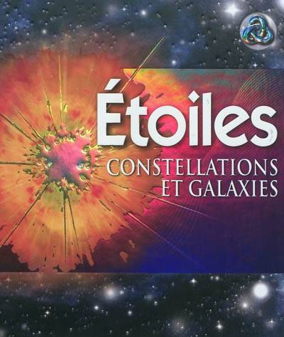 ETOILES / CONSTELLATIONS ET GALAXIES, constellations et galaxies