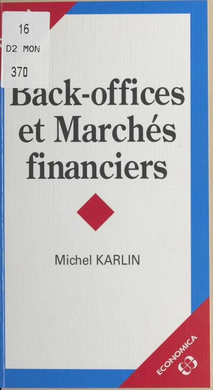 Back-Offices Et Marches Financiers