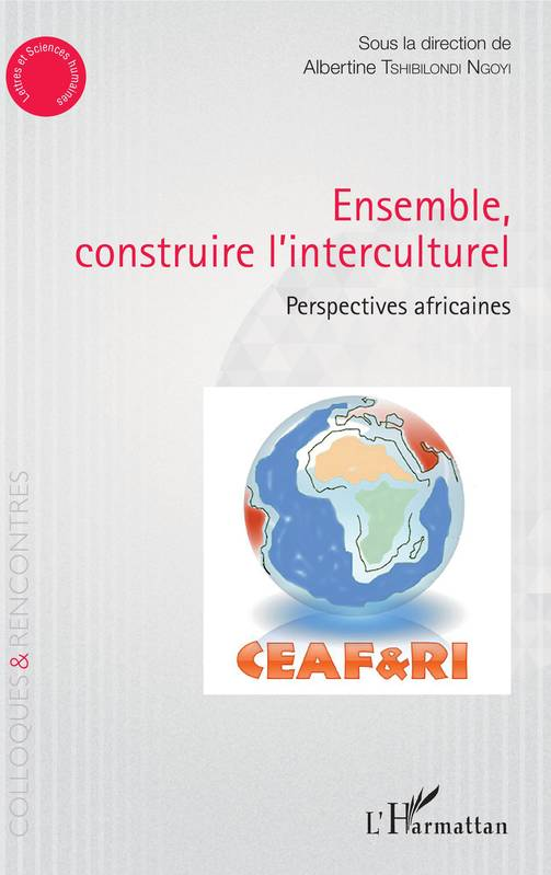 Ensemble construire l'interculturel, Perspectives africaines