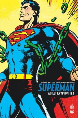 Superman / adieu, kryptonite !