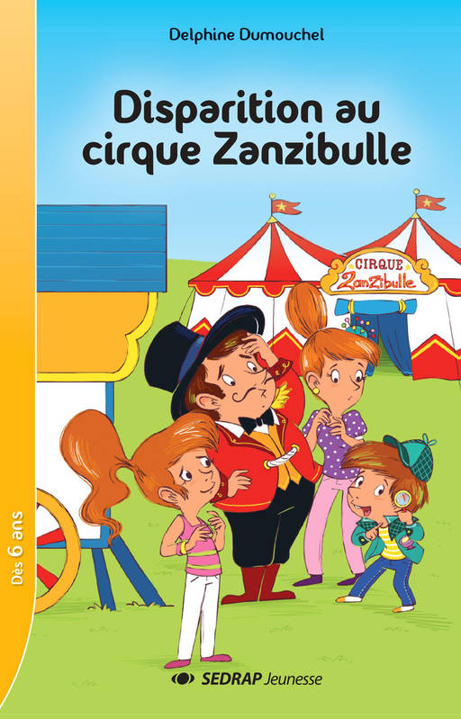 DISPARITION AU CIRQUE ZANZIBULLE - LOT DE 5 ROMANS