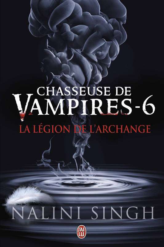 Chasseuse de vampires / La légion de l'archange / Darklight