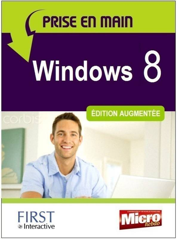 Prise en main Windows 8, édition augmentée