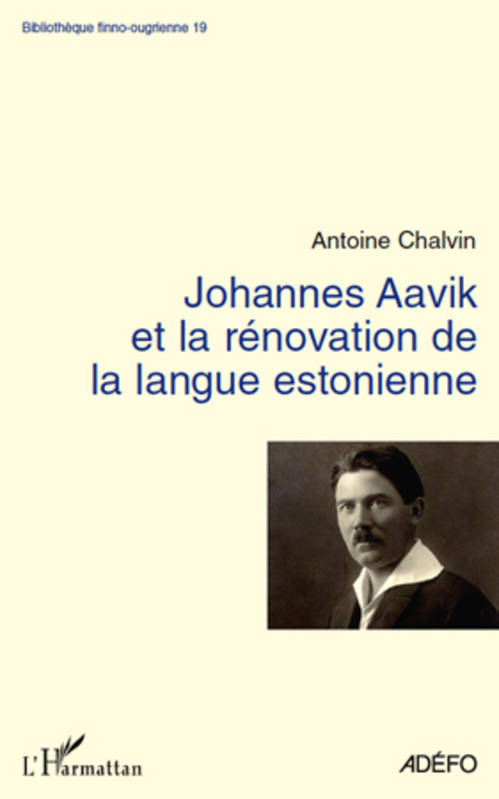 Johannes Aavik et la rénovation de la langue estonienne