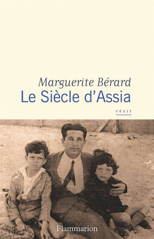 LE SIECLE D'ASSIA