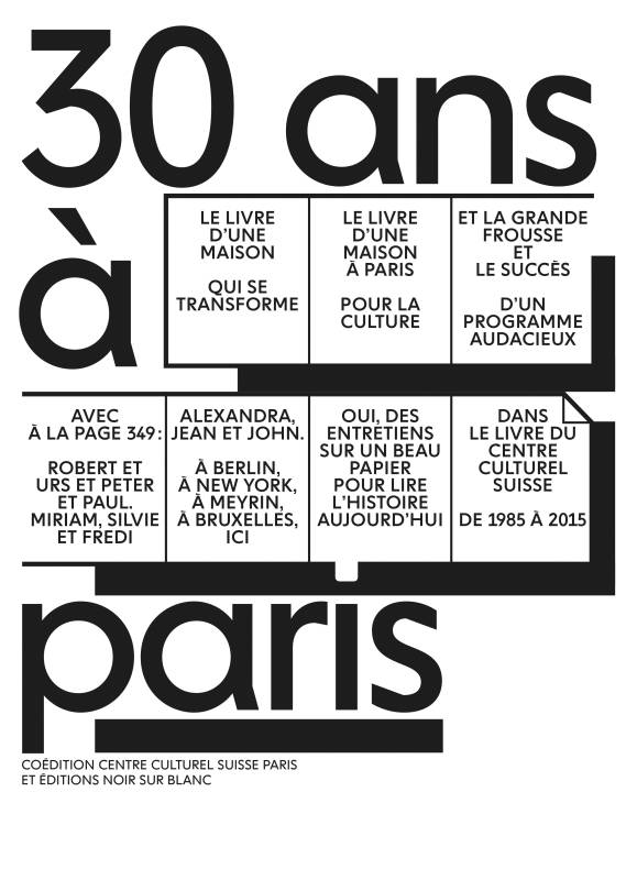30 ans à Paris / 1985-2015 : Centre culturel suisse