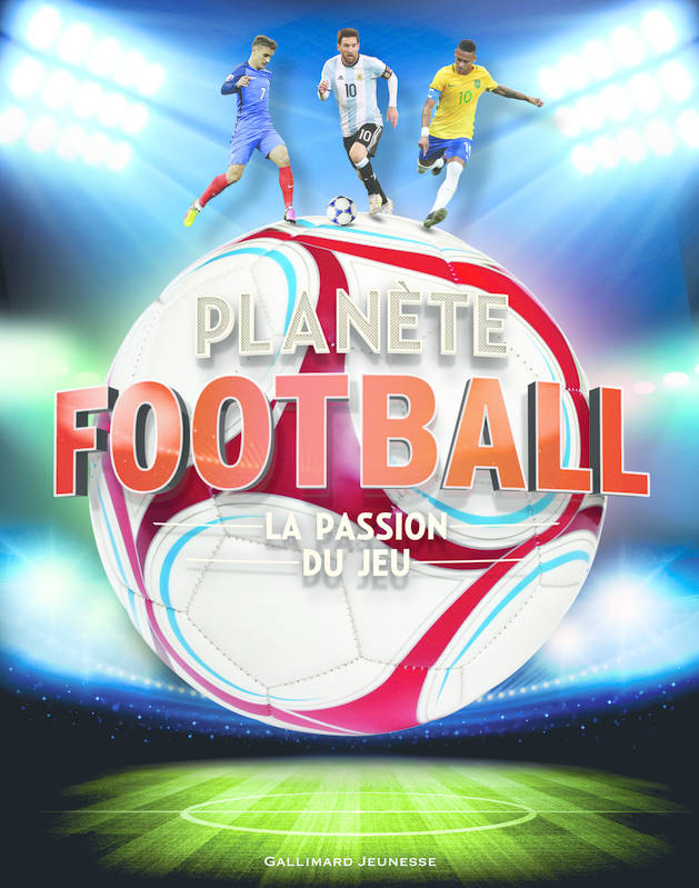 Planète football, La passion du jeu