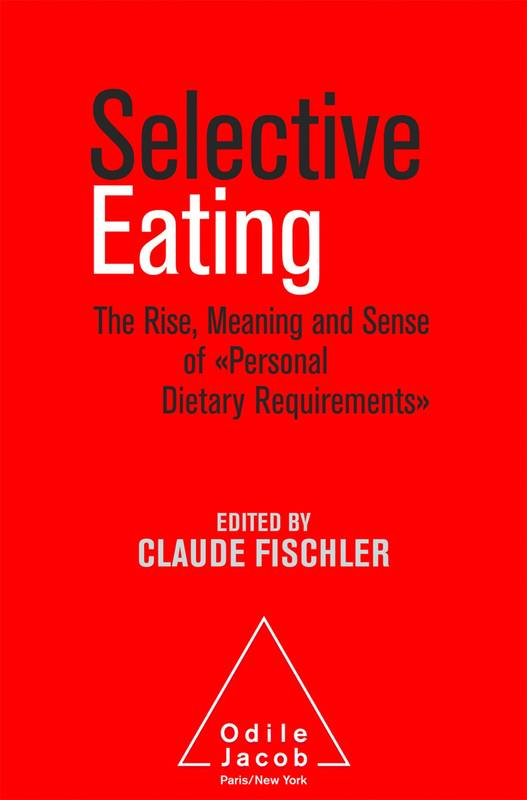 Selective Eating, The Rise, the Meaning and Sense of