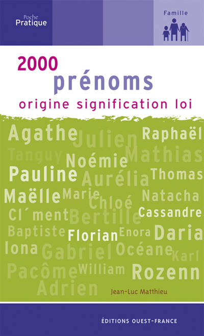 2000 PRENOMS origine;signification;loi