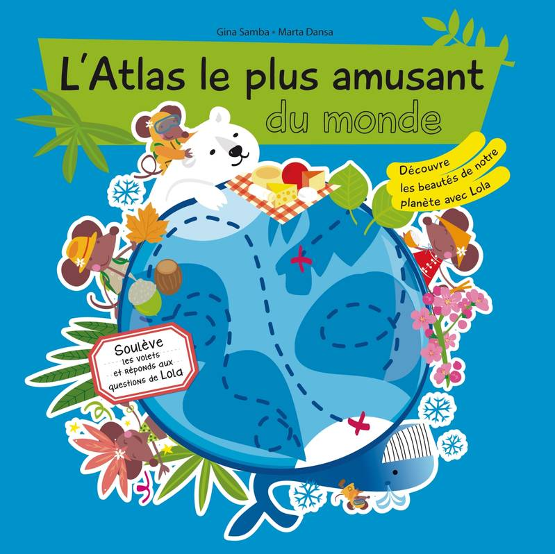 ATLAS LE PLUS AMUSANT DU MONDE
