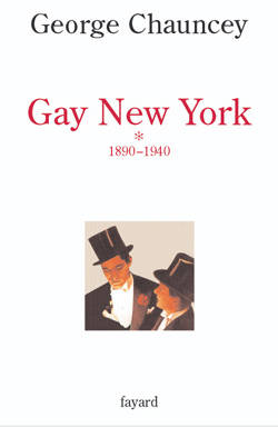 Gay New York, tome 1, 1890-1940