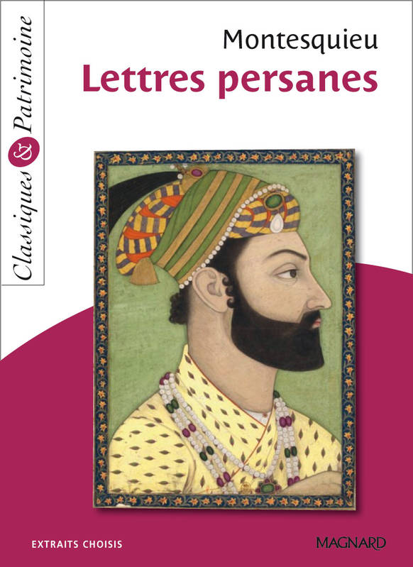 Lettres persanes / extraits choisis