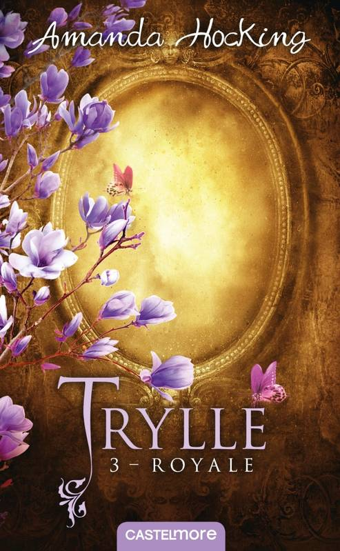 Trylle, T3 : Royale