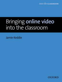Bringing Online Video into the Classroom - Livre