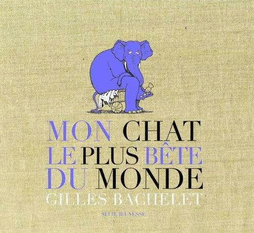 MON CHAT LE PLUS BETE DU MONDE (NE). COLLECTOR 20