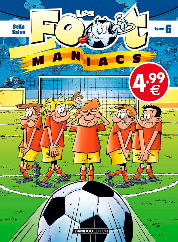 Les Footmaniacs - Tome 06 - Top humour 2020