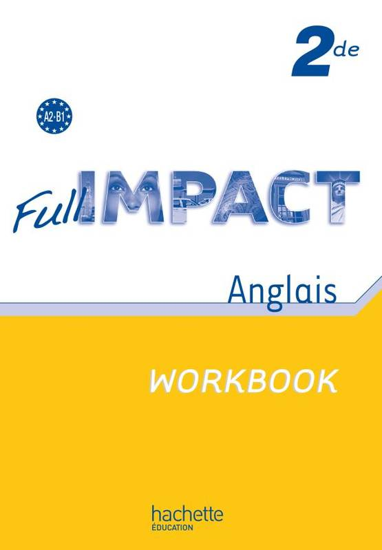 Full impact 2de - Workbook - Ed.2010, Ex