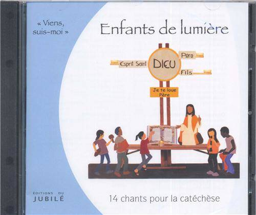 Enfants de lumiere - cd de chants pour la catechese
