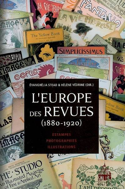 L'Europe des revues, 1880-1920, estampes, photographies, illustrations