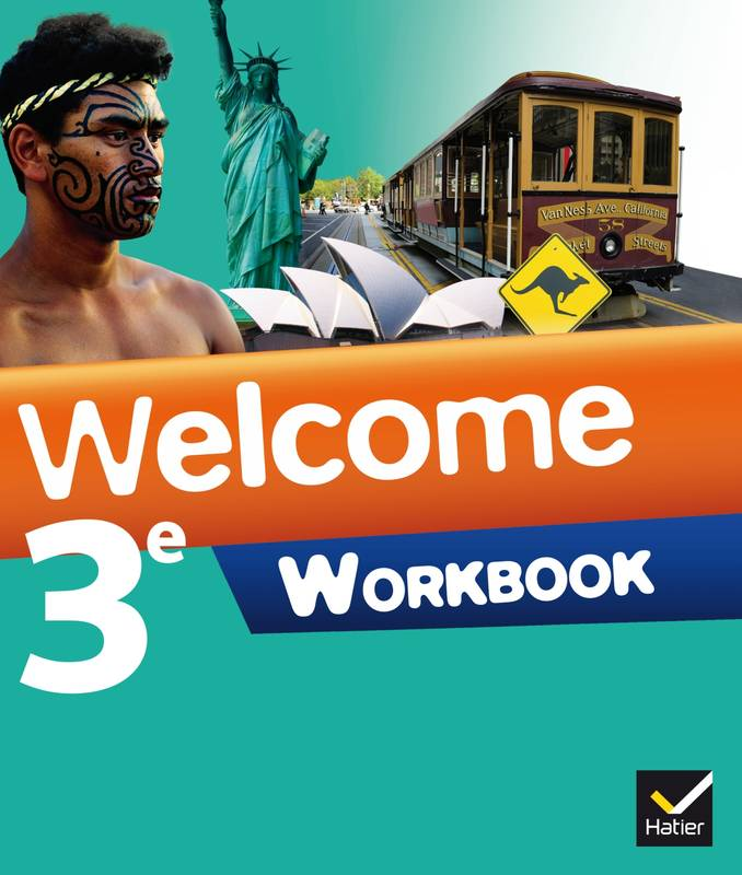 Welcome, Workbook Anglais 3e , Édition 2014