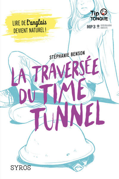 LA TRAVERSEE DU TIME TUNNEL
