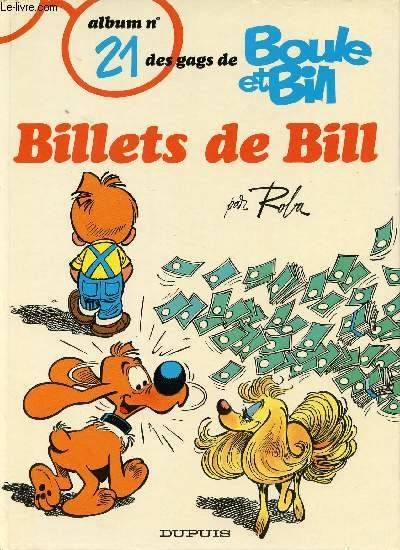 Album de Boule & Bill., 21, Billets de Bill