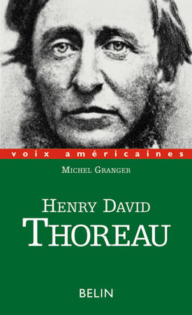 Henry David Thoreau, paradoxes d'excentrique