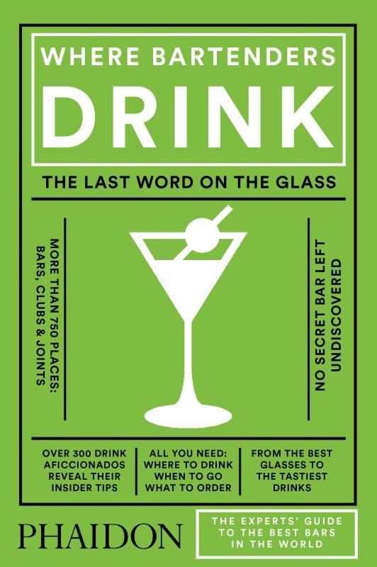 Where Bartenders Drink , The Last Word on the Glass