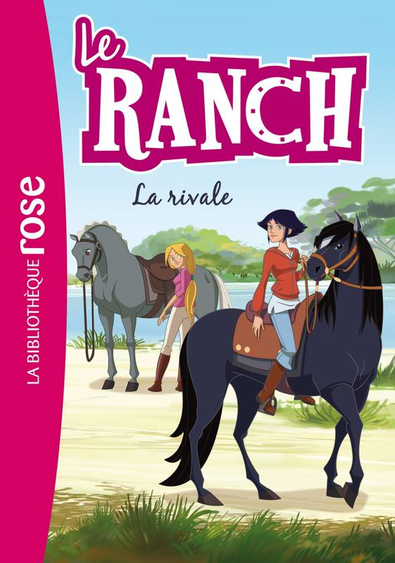 2, Le ranch, La rivale