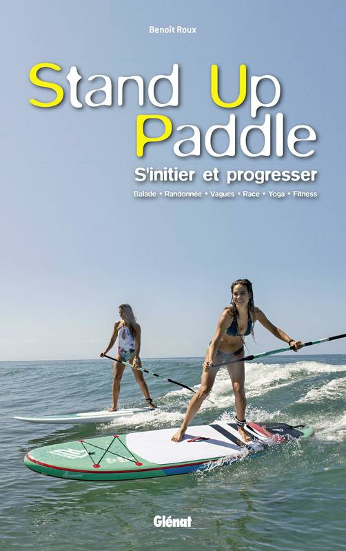 Stand up paddle, S'initier et progresser
