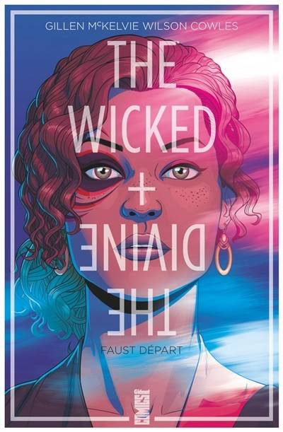 The Wicked + The Divine - Tome 01, Faust départ