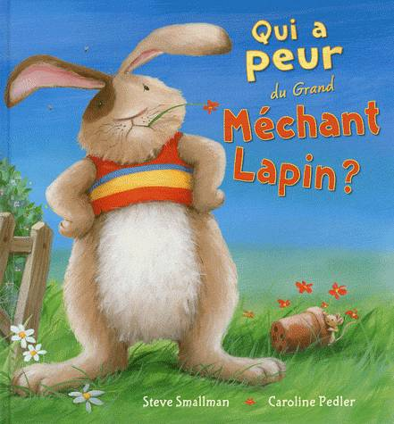 QUI A PEUR DU GRAND MECHANT LAPIN