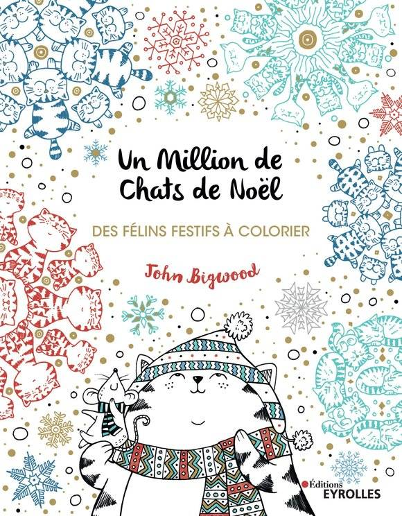 Un million de chats de Noël / des félins festifs à colorier