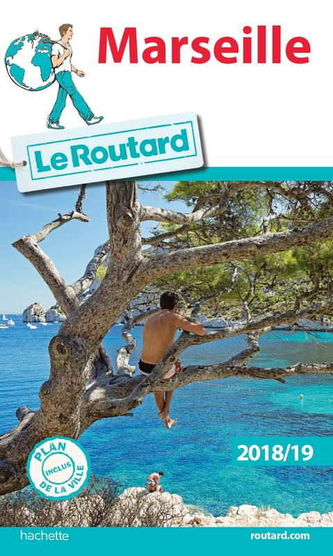 Guide du Routard Marseille 2018/19