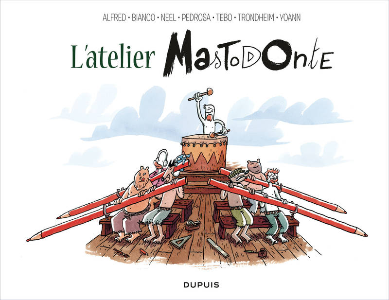 L'ATELIER MASTODONTE - TOME 1 - L'ATELIER MASTODONTE, TOME 1, Tome 1